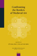 Cover Confronting the Borders of Medieval Art