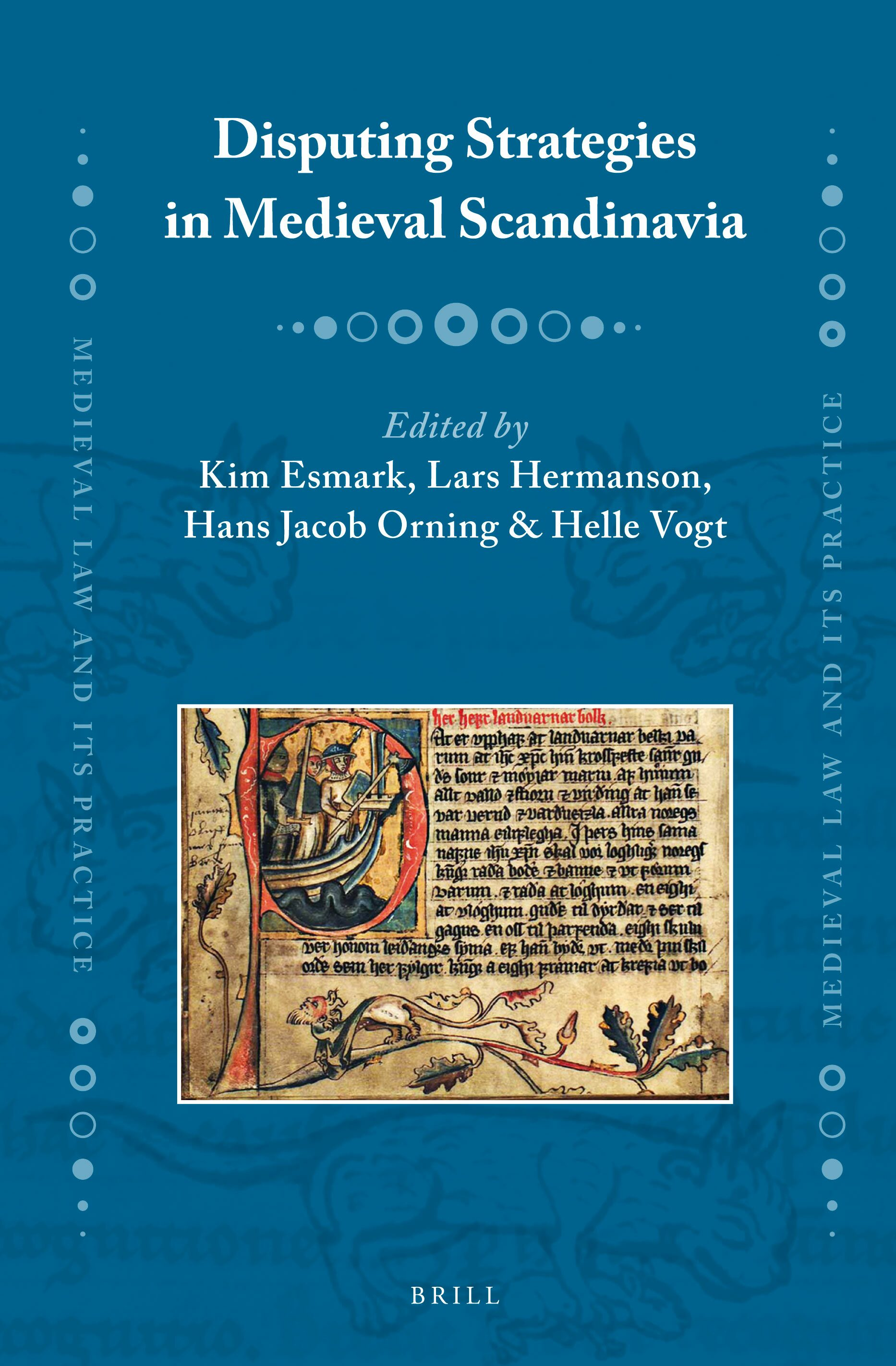 Legal Procedure and Practice in Medieval Denmark (Medieval Law and Its Practice)