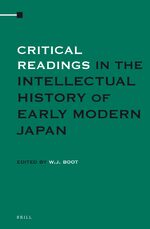 Cover Critical Readings in the Intellectual History of Early Modern Japan (2 Vols. SET)