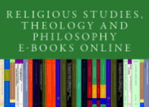 Cover Religious Studies, Theology and Philosophy E-Books Online, Collection 2011