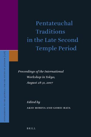 Cover Pentateuchal Traditions in the Late Second Temple Period