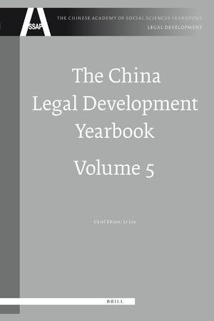 Cover The China Legal Development Yearbook, Volume 5