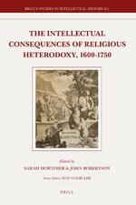 Cover The Intellectual Consequences of Religious Heterodoxy, 1600-1750