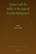 Cover Homer and the Bible in the Eyes of Ancient Interpreters