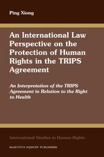 Cover An International Law Perspective on the Protection of Human Rights in the TRIPS Agreement
