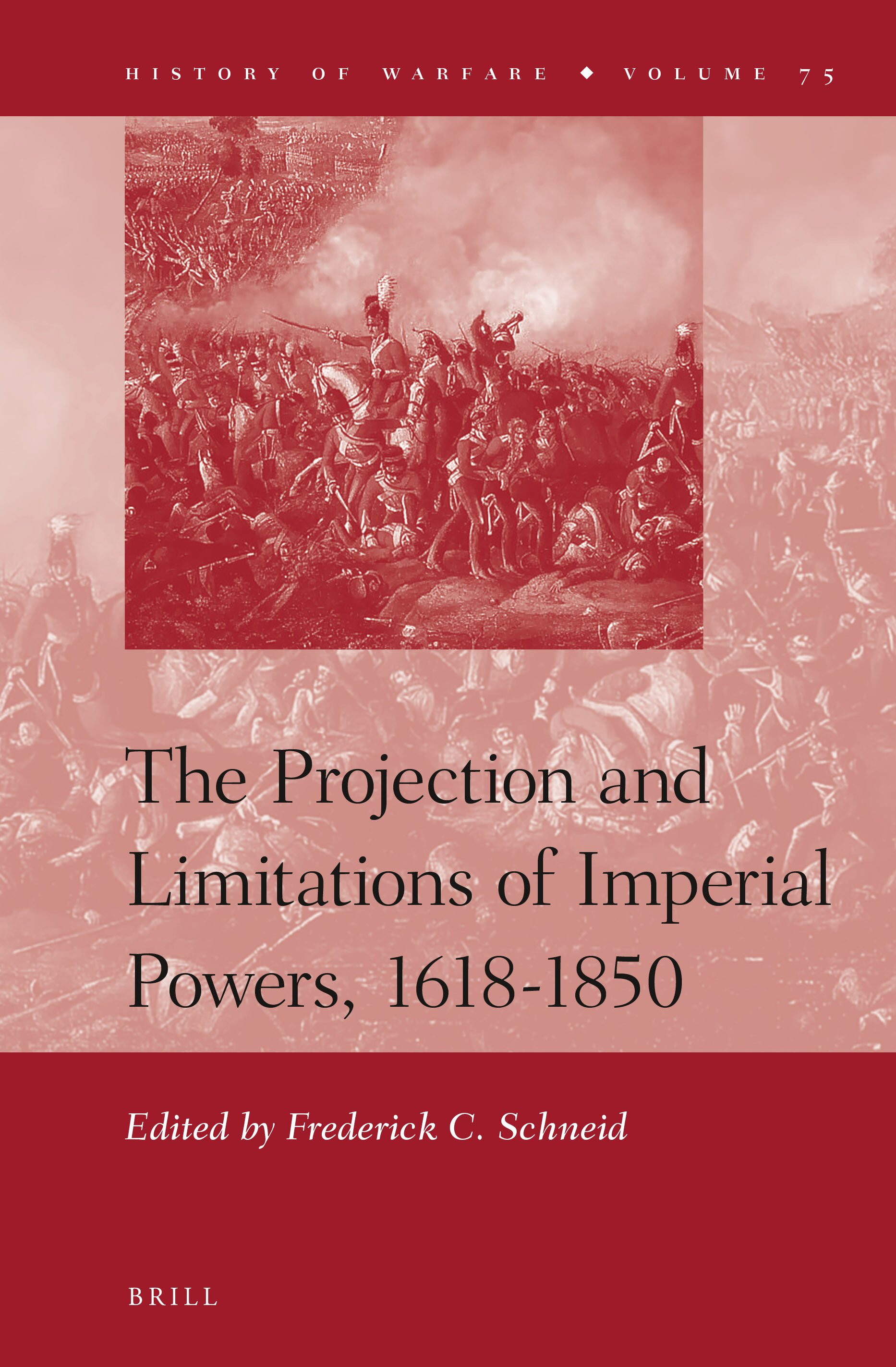 The Projection and Limitations of Imperial Powers, 1618-1850