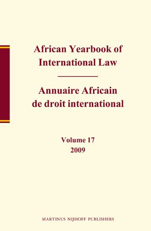Cover African Yearbook of International Law / Annuaire Africain de droit international, Volume 17 (2009)
