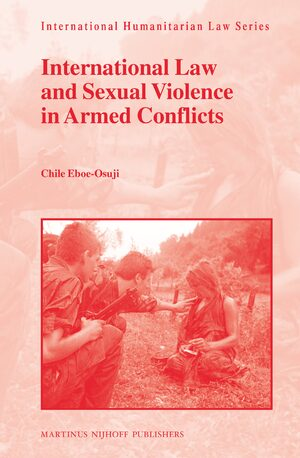 Cover International Law and Sexual Violence in Armed Conflicts