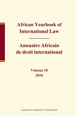 Cover African Yearbook of International Law / Annuaire Africain de droit international, Volume 18 (2010)