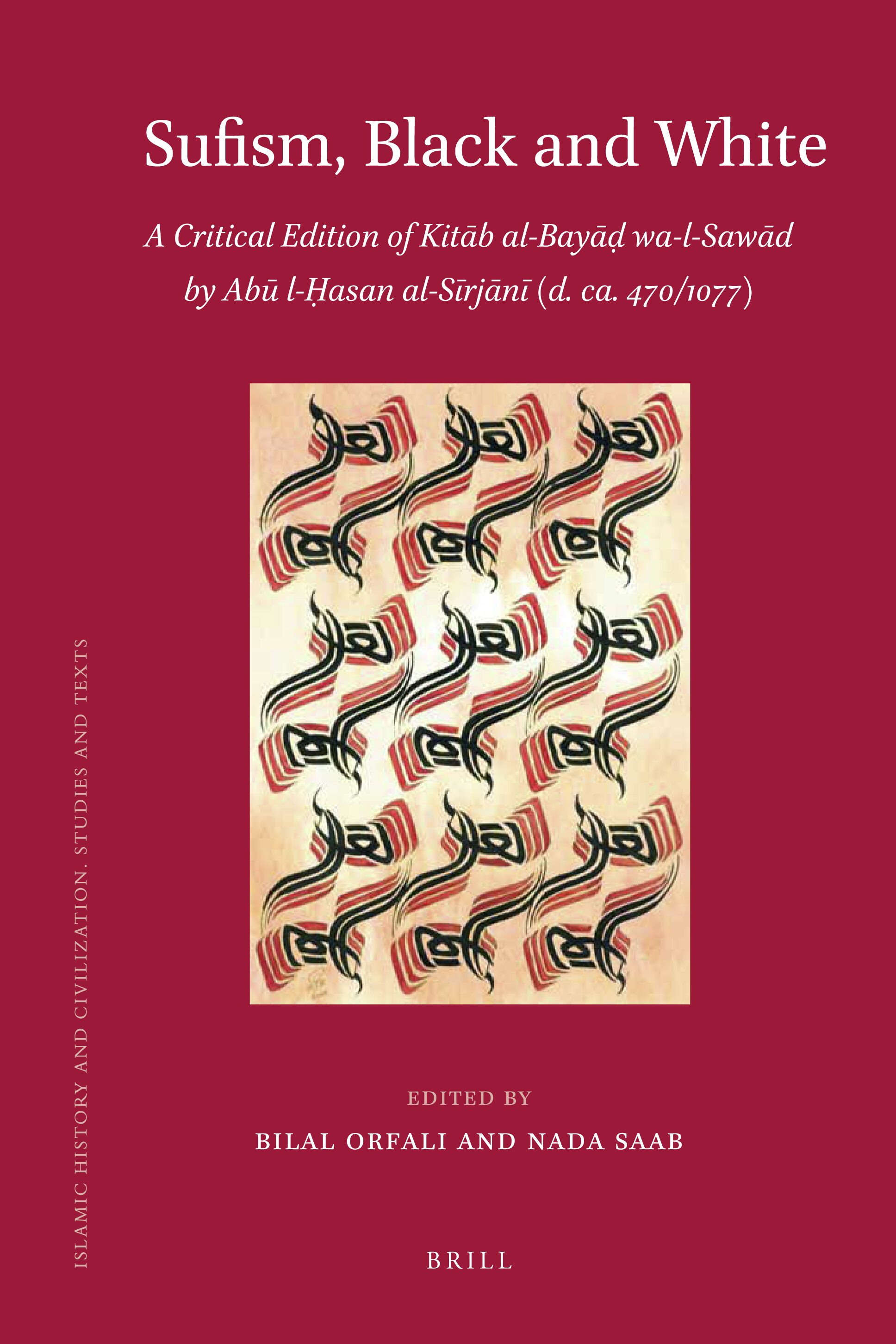 Sufism, Black and White – A Critical Edition of Kitāb al Bayāḍ wa ...