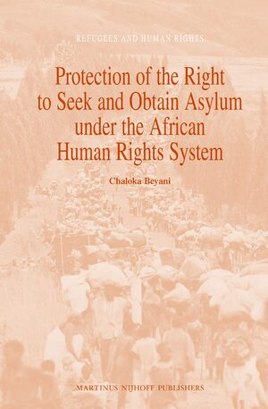 Cover Protection of the Right to Seek and Obtain Asylum under the African Human Rights System