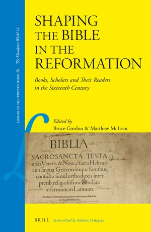Cover Shaping the Bible in the Reformation