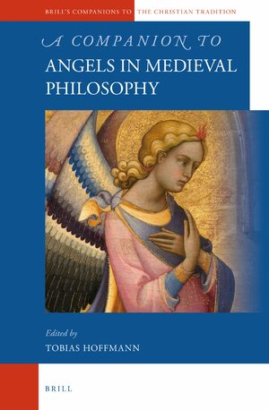 Cover A Companion to Angels in Medieval Philosophy