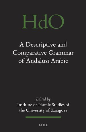 A descriptive and comparative grammar of Andalusi Arabic