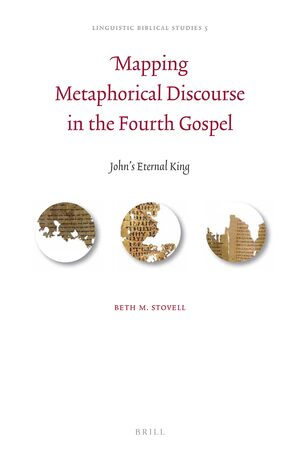 Cover Mapping Metaphorical Discourse in the Fourth Gospel