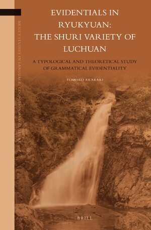 Cover Evidentials in Ryukyuan: the Shuri Variety of Luchuan