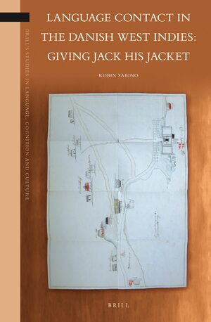 Cover Language Contact in the Danish West Indies: Giving Jack His Jacket