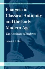 Enargeia in Classical Antiquity and the Early Modern Age