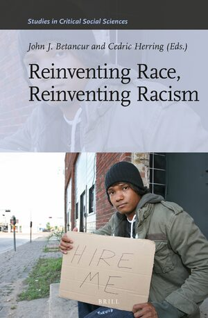 Cover Reinventing Race, Reinventing Racism