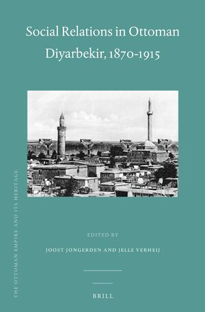 Cover Social Relations in Ottoman Diyarbekir, 1870-1915