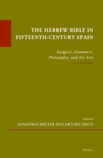 The Hebrew Bible in Fifteenth-Century Spain