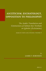 Cover Asceticism, Eschatology, Opposition to Philosophy