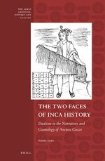 Cover The Two Faces of Inca History