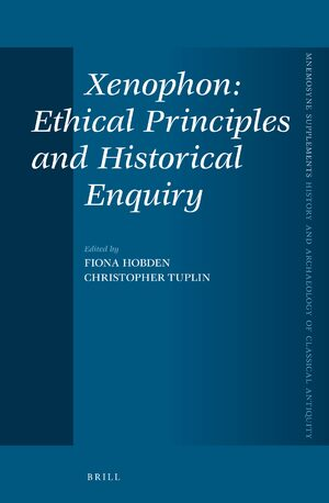 Cover Xenophon: Ethical Principles and Historical Enquiry