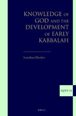 Knowledge of God and the Development of Early Kabbalah