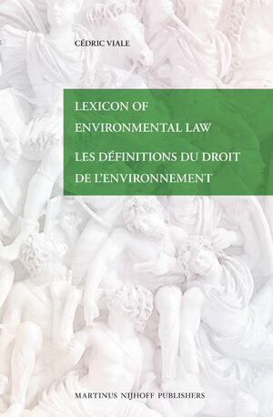 Cover Lexicon of Environmental Law / Les définitions du droit de l'environnement