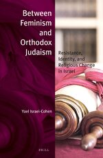 Cover Between Feminism and Orthodox Judaism