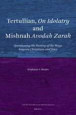 Tertullian, <i>On Idolatry</i> and Mishnah <i>Avodah Zarah</i>
