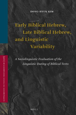 Cover Early Biblical Hebrew, Late Biblical Hebrew, and Linguistic Variability