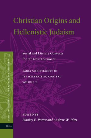 Christian Origins and Hellenistic Judaism