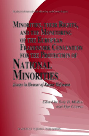 Cover Minorities, their Rights, and the Monitoring of the European Framework Convention for the Protection of National Minorities