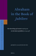 Abraham in the Book of <i>Jubilees</i>