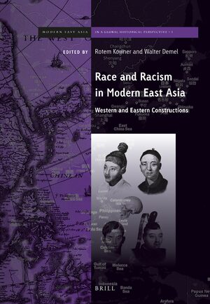 Cover Race and Racism in Modern East Asia