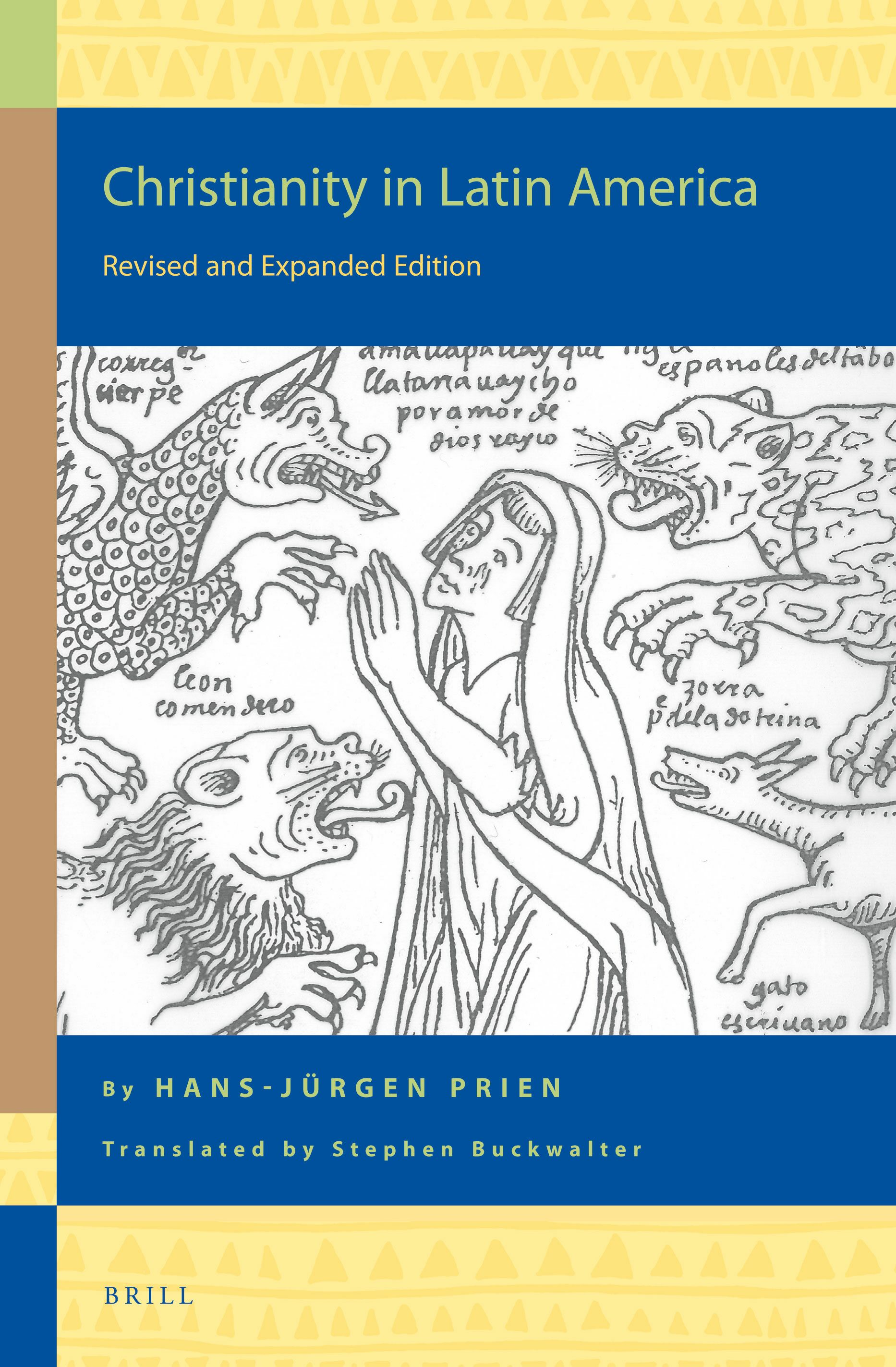 Christianity In Latin America Revised And Expanded Edition Brill