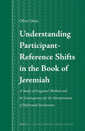 Cover Understanding Participant-Reference Shifts in the Book of Jeremiah