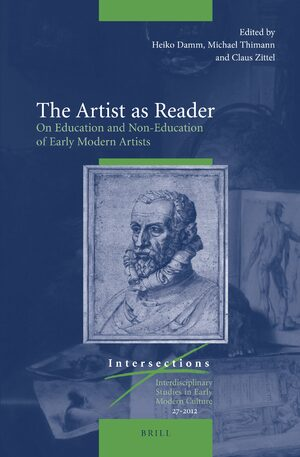 Cover The Artist as Reader: On Education and Non-Education of Early Modern Artists