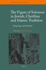 Cover The Figure of Solomon in Jewish, Christian and Islamic Tradition