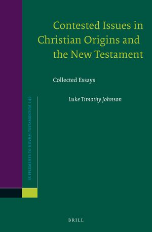 Cover Contested Issues in Christian Origins and the New Testament
