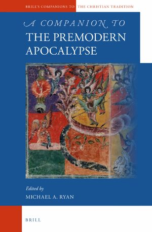 Cover A Companion to the Premodern Apocalypse