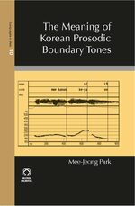 Cover The Meaning of Korean Prosodic Boundary Tones