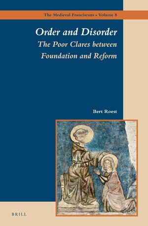 Cover Order and Disorder: The Poor Clares between Foundation and Reform