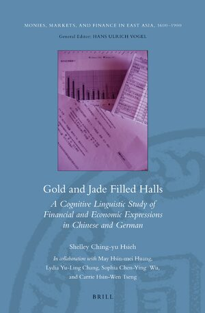 Cover Gold and Jade Filled Halls: A Cognitive Linguistic Study of Financial and Economic Expressions in Chinese and German