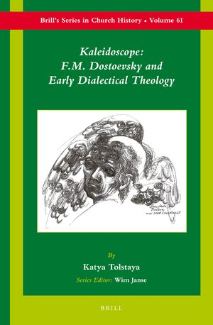 Cover Kaleidoscope: F.M. Dostoevsky and the Early Dialectical Theology