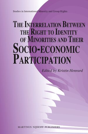 Cover The Interrelation between the Right to Identity of Minorities and their Socio-economic Participation