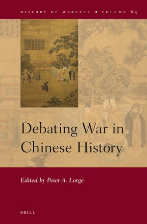 Debating War in Chinese History