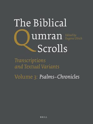 Cover The Biblical Qumran Scrolls. Volume 3: Psalms-Chronicles